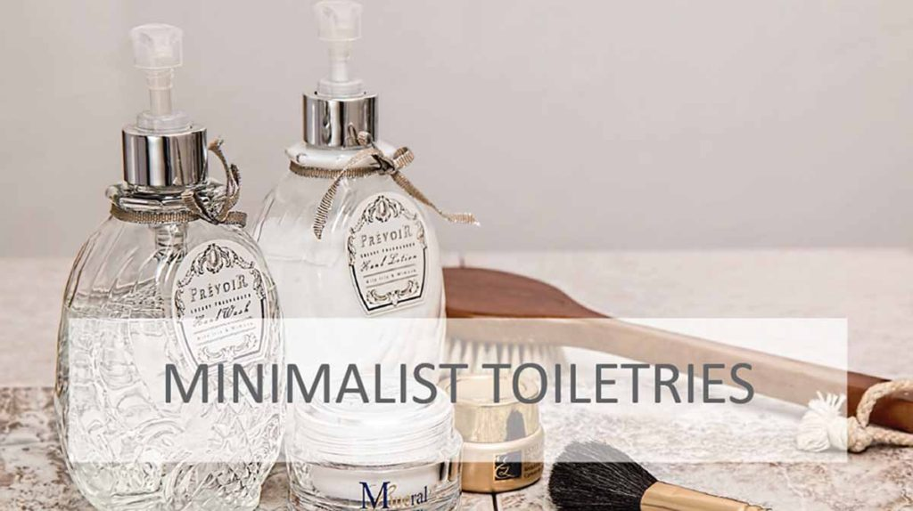 Day 24 – Minimalist Toiletries
